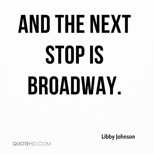 And The Next Broadway Quotes