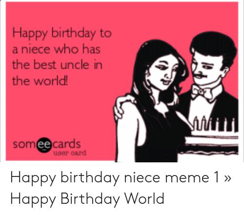 Best Uncle In Happy Birthday Niece Meme