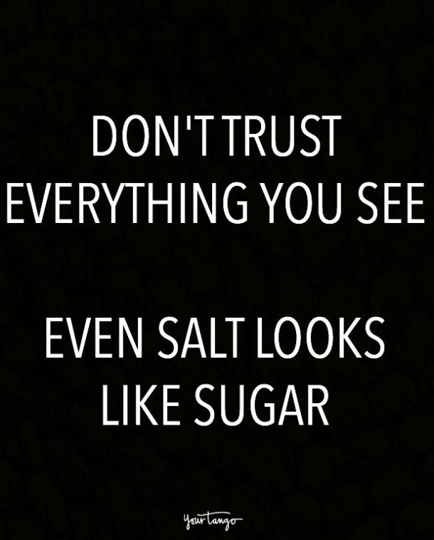 Even Salt Looks Fake People Quotes