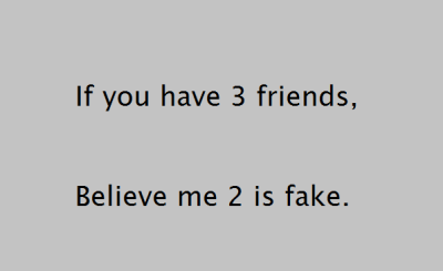 If You Have Fake Friend Quotes