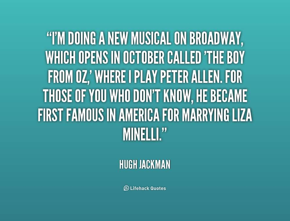 Im Doing A New Broadway Quotes