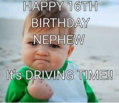 Its Driving Time Happy Birthday Nephew Meme