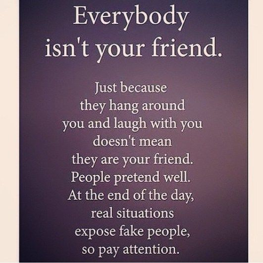 Just Because They Hang Fake Friend Quotes