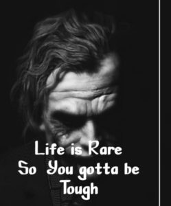 Life Is Rare Badass Quotes