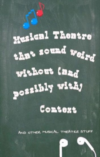 Musical Theatre That Broadway Quotes