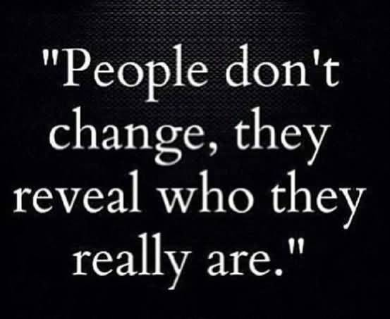 People Dont Change Fake People Quotes