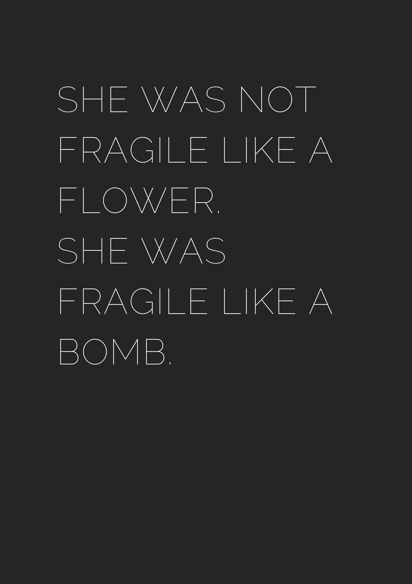 She Was Not Badass Quotes