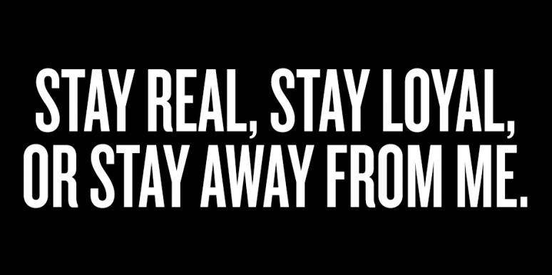 Stay Real Stay Fake Friend Quotes