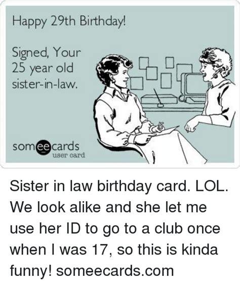We Look Alike Happy Birthday Sister In Law Meme