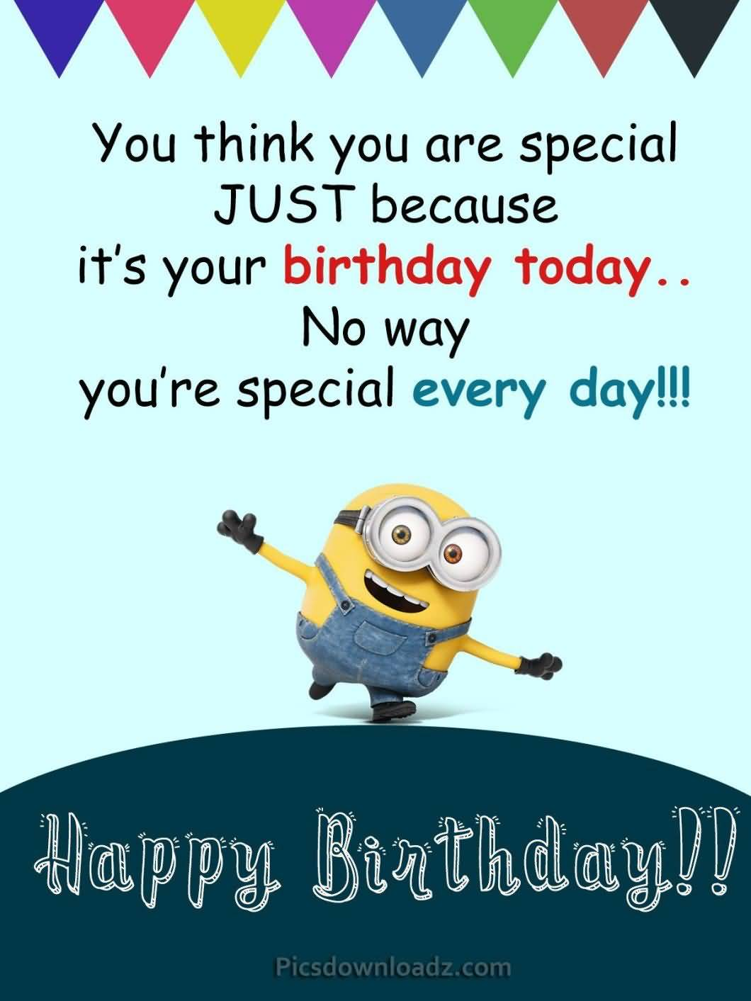 You Think You Happy Birthday Friend Funny