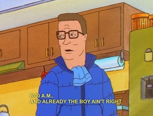 And Already The Boy Hank Hill Quotes