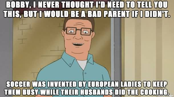Bobby I Never Thought Hank Hill Quotes