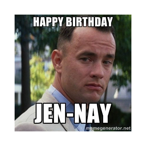 Happy Birthday Jen Nay Dirty Happy Birthday Meme