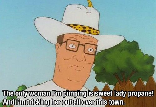 The Only Woman I'm Hank Hill Quotes