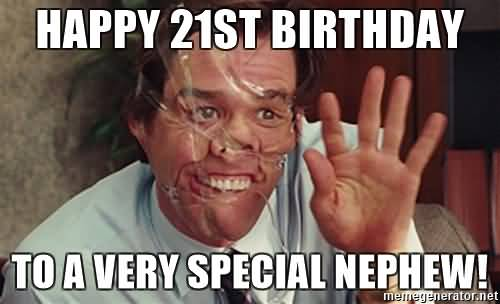 To A Very Special 21st Birthday Meme