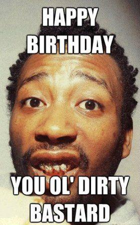 You Ol Dirty Dirty Happy Birthday Meme