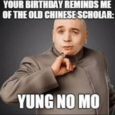 Your Birthday Reminds Me 21st Birthday Meme
