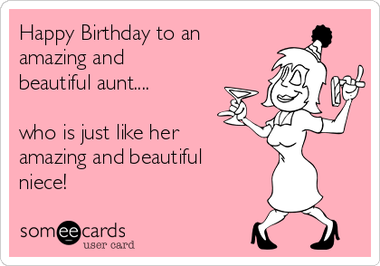 Amazing and Beautiful Niece Happy Birthday Aunt Meme