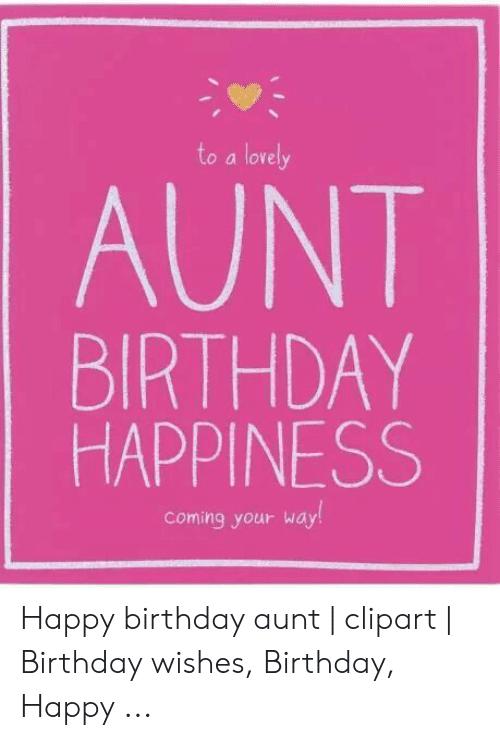 Aunt Birthday Happiness Happy Birthday Aunt Meme