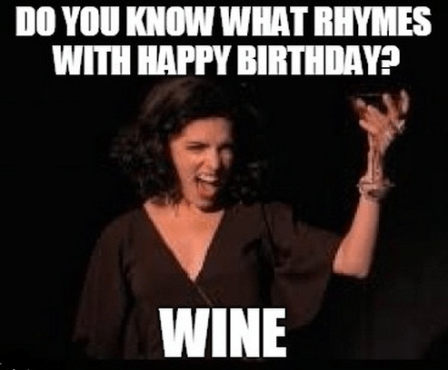 Do You Know What Happy Birthday Wine Meme