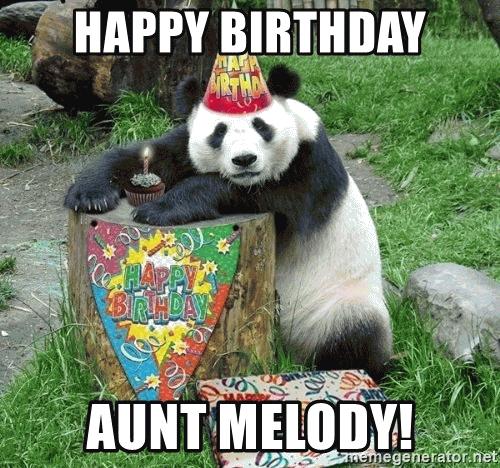 Happy Birthday Aunt Melody Happy Birthday Aunt Meme