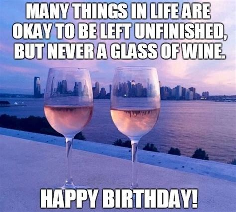 Many Things In Life Happy Birthday Wine Meme