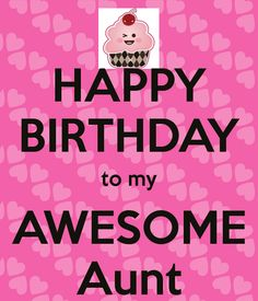 To My Awesome Aunt Happy Birthday Aunt Meme