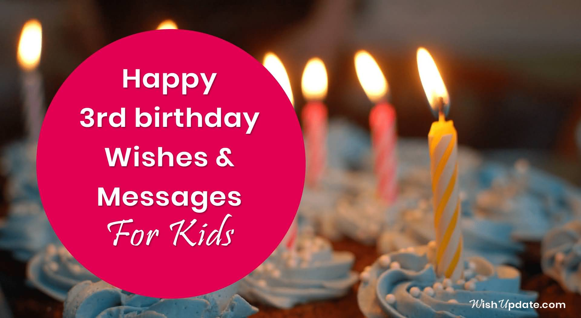 3rd Messages For Kids 3rd Birthday Wishes