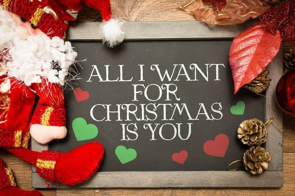 All I Want For Christmas Advance Merry Christmas Quotes