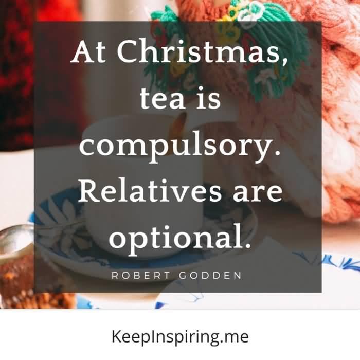 At Christmas Tea Is Christmas Gift Quotes