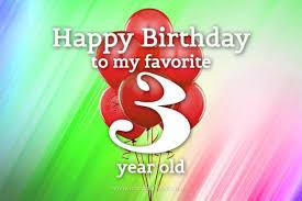 Birthday To My Favorite 3rd Birthday Wishes