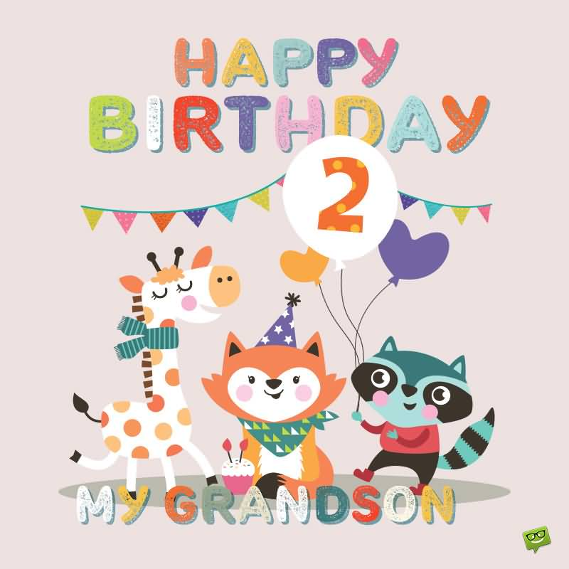 Birthday Wish For Grandson 2nd Birthday Wishes