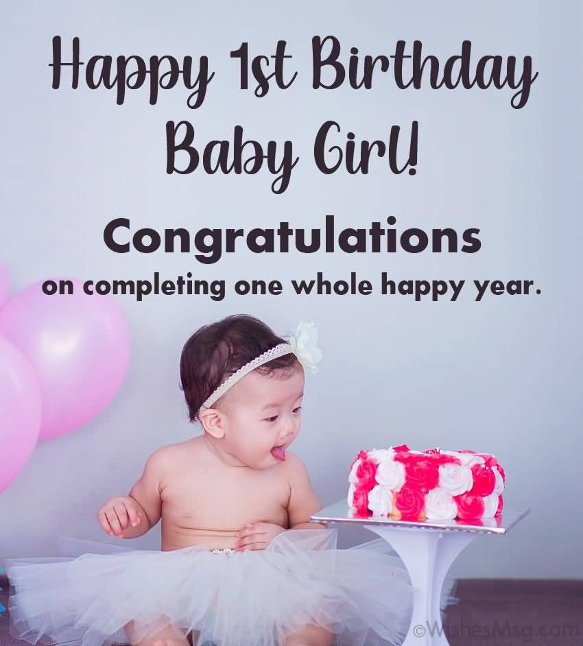 Congratulations On Completing One 1st Birthday Wishes