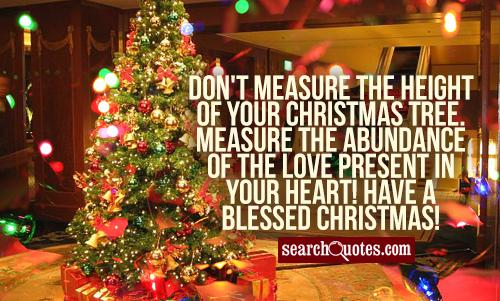 Don't Measure The Height Christmas Tree Quotes