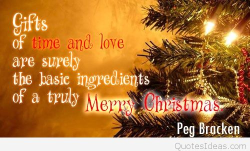 Gifts Of Time And Love Christmas Gift Quotes