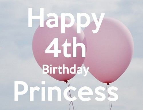 Happy 4th Birthday Princess 4th Birthday Wishes