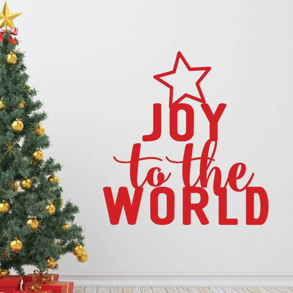 Joy To The World Christmas Tree Quotes