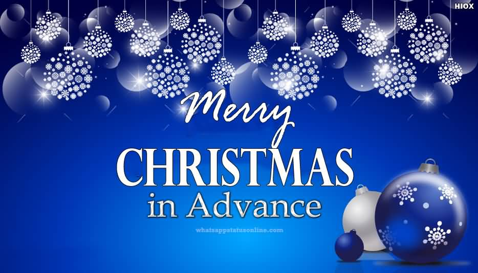 Merry Christmas In Adance Pic Advance Merry Christmas Quotes