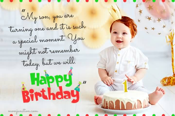 My Son You Are 1st Birthday Wishes