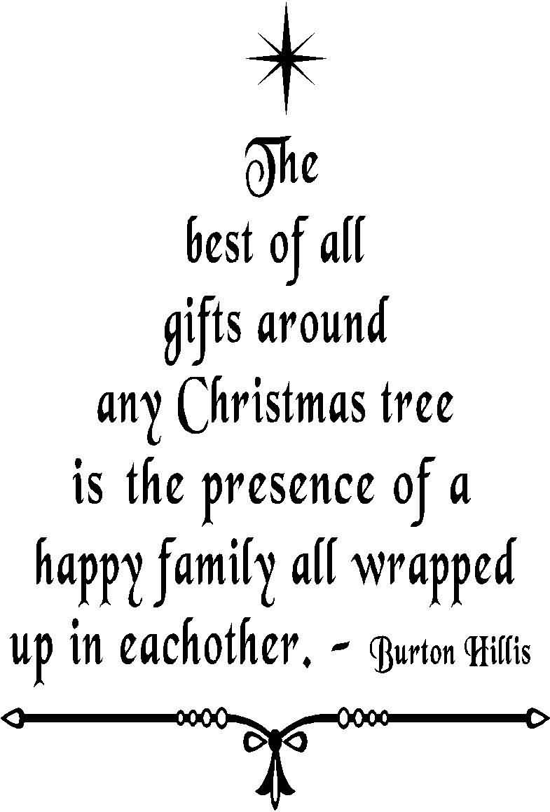 The Best Of All Gifts Around Christmas Tree Quotes