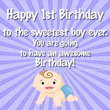 To The Sweetest Boy 1st Birthday Wishes