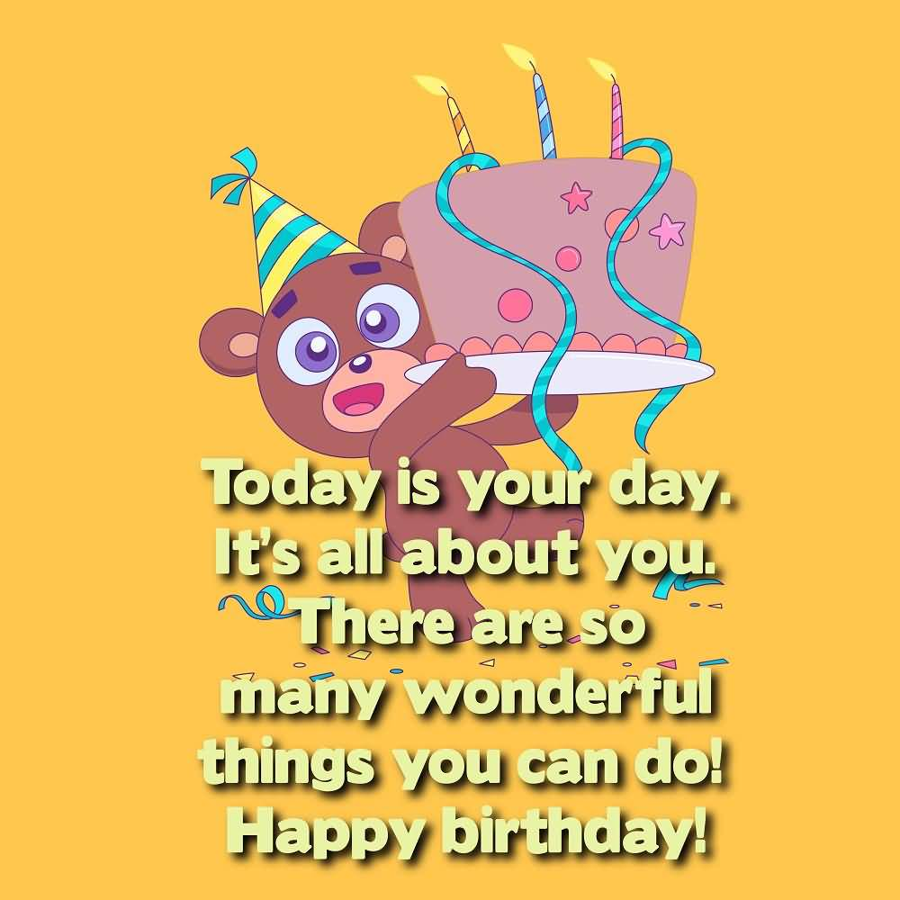 Today Is Your Day 4th Birthday Wishes