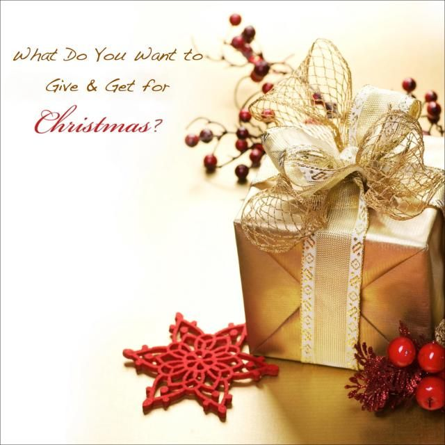 What Do You Want Christmas Gift Quotes
