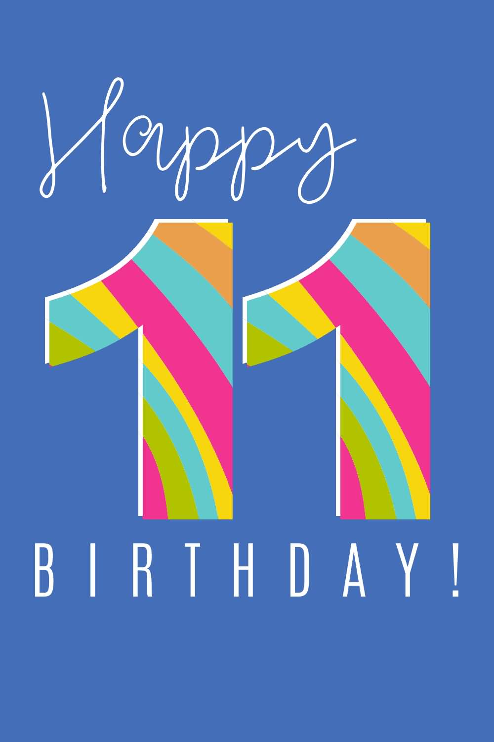 Amazing Happy 11th Birthday Greeting For You