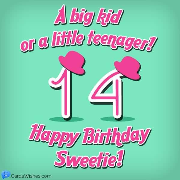 Amazing Happy 14th Birthday Idea For You