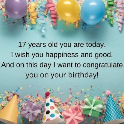 Amazing Happy 17th Birthday Wishes Greeting For You