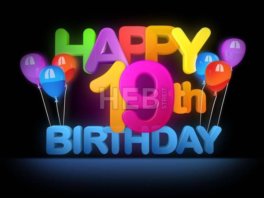 Amazing Happy 19th Birthday Greeting For Children