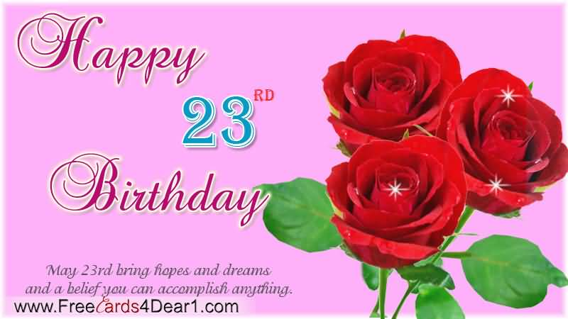 Amazing Happy 23rd Birthday Idea For You