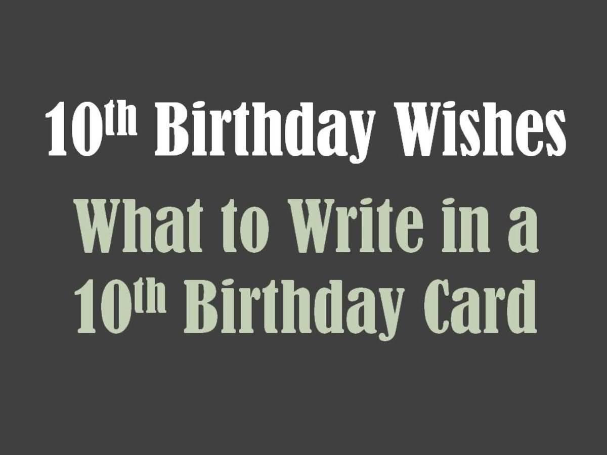 Attractive 10th Birthday Idea For You