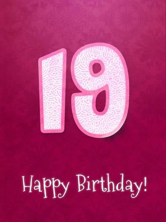 Attractive Happy 19th Birthday Idea For You